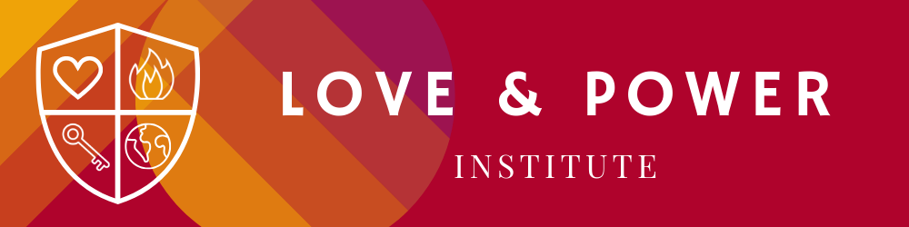 Love and Power Institute